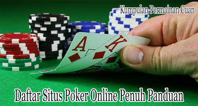 Daftar Situs Poker Online Penuh Panduan Lengkap
